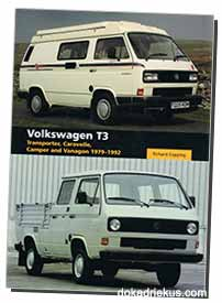Volkswagen T3 - Transporter, Caravelle, Camper and Vanagon 1979-1992